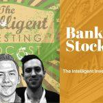 Eric Schleien & Andrew Sather - Bank Stocks